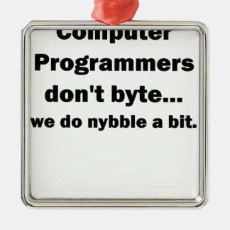 Computer Programmers dont byte.png Metal Ornament