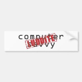 Computer savvy: Luddite rubber stamp Bumper Stickers