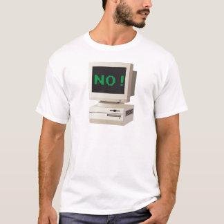 Computer says No! T-Shirt
