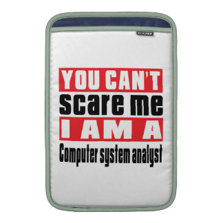 Computer system analyst scare designs MacBook sleeves