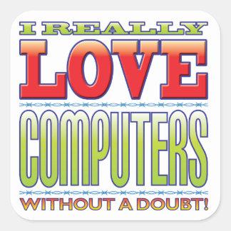 Computers Love Square Sticker
