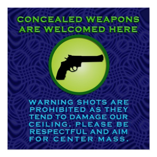 Concealed Weapons are Welcome Poster