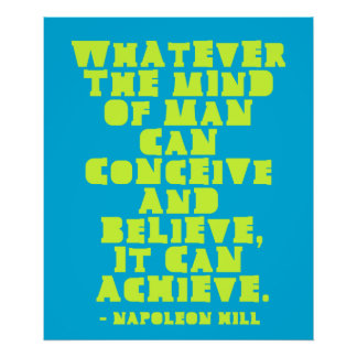 Conceive, Believe, Achieve - Motivational quote Poster