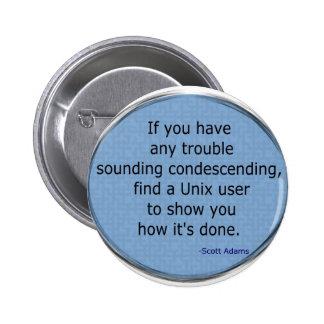 Condescending Unix - Scott Adams 6 Cm Round Badge