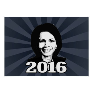CONDI RICE 2016 CANDIDATE POSTER