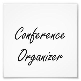 Conference Organizer Artistic Job Design Photo Print