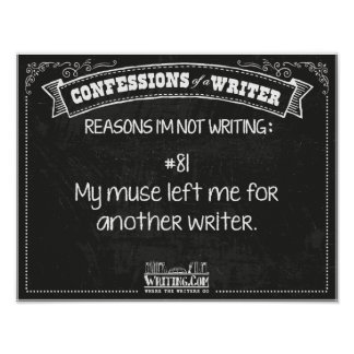 Confessions of a Writer: Reason #81 Poster