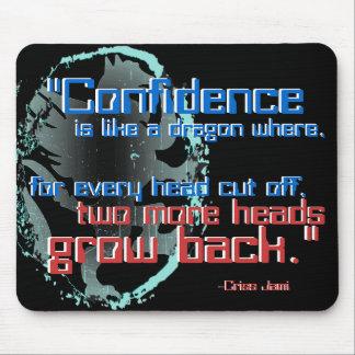 """Confidence is Like a Dragon"" Mousepad"
