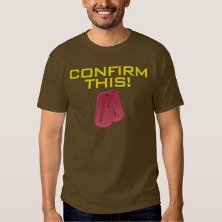 Confirm This! Tshirt