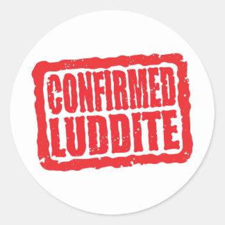 Confirmed Luddite Round Sticker