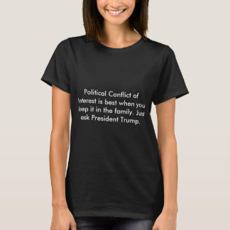 Conflict of Interest T-Shirt