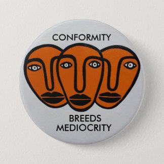 Conformity 2 7.5 cm round badge