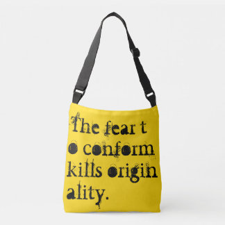 Conformity Kills: Bold Fashion Statement Crossbody Bag