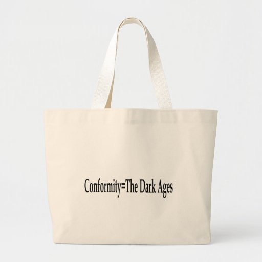 Conformity = The Dark Ages Tote Bags
