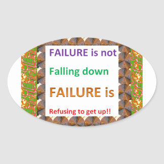 Confucius Chinese Wisdom Words : Failure defined Oval Sticker