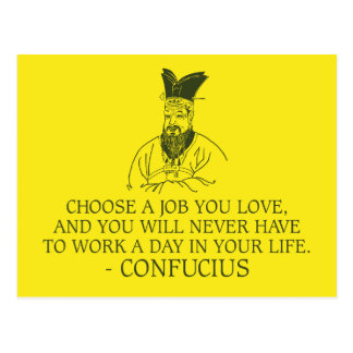 Confucius 'Choose a job you love' Quote Postcard