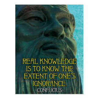 Confucius - Knowledge and Ignorance Quote Postcard