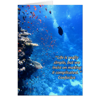 Confucius Life Is Really Simple Quote Card