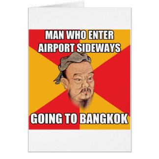 Confucius Say Going to Bangkok Greeting Card