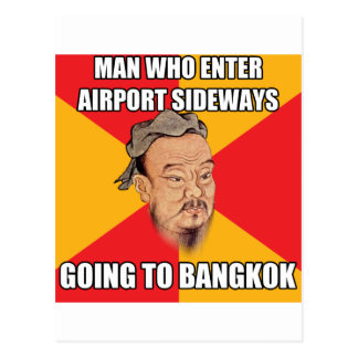 Confucius Say Going to Bangkok Postcard