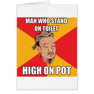 Confucius Say High On Pot Card
