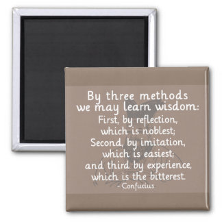 Confucius - Three methods to learn wisdom Magnet