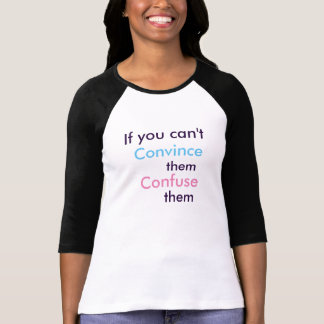 Confuse them (Women's T) T-Shirt