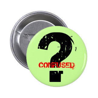 CONFUSED 6 CM ROUND BADGE