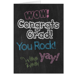 Congrats Grad! Chalk it up to your hard work! Card