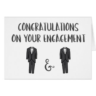 Congrats on Your Engagement - Gay Couple Greeting Card