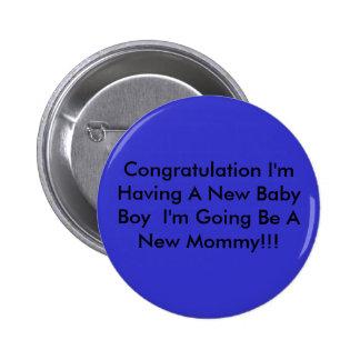 Congratulation I'm Having A New Baby Boy  I'm G... 6 Cm Round Badge