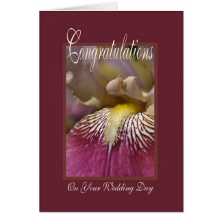 Congratulation On Your Wedding Day - Iris Flower Greeting Card