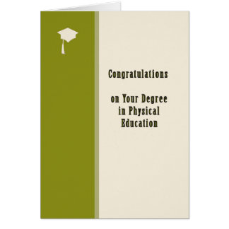 Congratulations Card, Degree in Physical Education Card