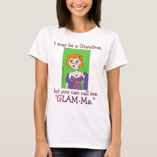 Congratulations Gift for GLAM-Ma Glamorous Grandma T-Shirt