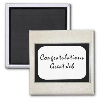 Congratulations Great Job Square Magnet