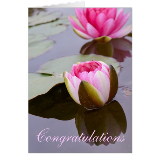 Congratulations Greeting Card with Water Lily