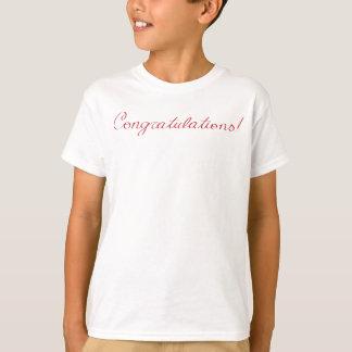 Congratulations - handwritten note T-Shirt
