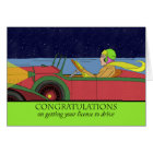 Congratulations on Getting Your License to Drive Card