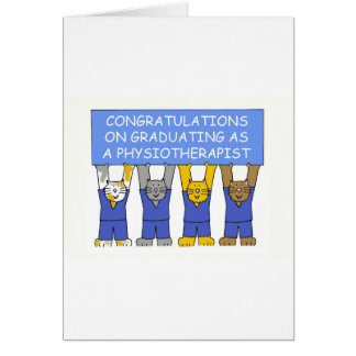 Congratulations on graduating as a Physiotherapist Greeting Card