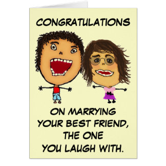 Congratulations on Marrying Your Best Friend Greeting Card