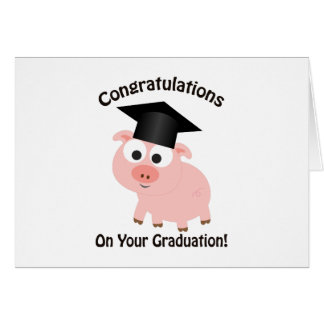 Congratulations on your Graduation! Pig Card