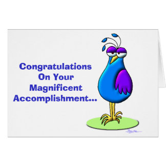 Congratulations On Your Magnificent Accomplishment Card