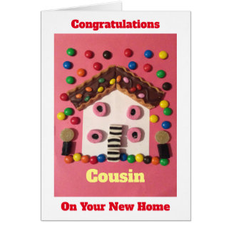 Congratulations on your new home cousin card