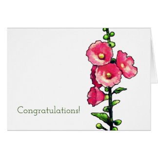Congratulations, Pink Hollyhock Flowers, Art Card