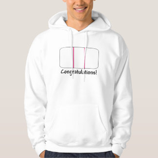 Congratulations- Positive Pregnancy Test Hooded Pullovers