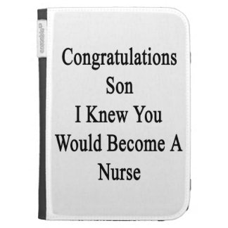 Congratulations Son I Knew You Would Become A Nurs Kindle Keyboard Covers