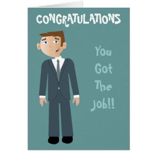 Congratulations You Got The Job Business Man Card