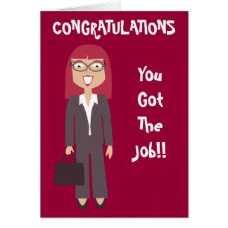 Congratulations You Got The Job Business Woman Greeting Card