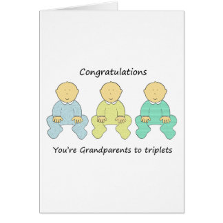 Congratulations, you're Grandparents to triplets. Card