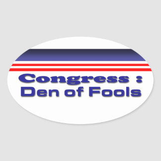 Congress den of fools oval sticker
